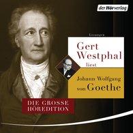 Johann Wolfgang von Goethe - Gert Westphal liest Johann Wolfgang von Goethe