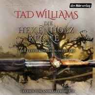 Tad  Williams - Die Hexenholzkrone (Teil 2)