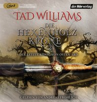Tad  Williams - Die Hexenholzkrone (Teil 2)