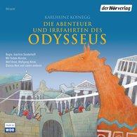 Karlheinz  Koinegg - Die Abenteuer und Irrfahrten des Odysseus