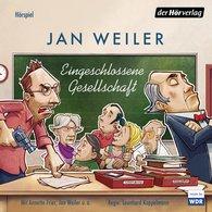 Jan  Weiler - Eingeschlossene Gesellschaft