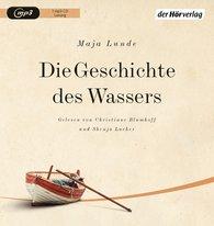 Maja  Lunde - Die Geschichte des Wassers