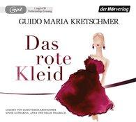 Guido Maria  Kretschmer - Das rote Kleid