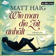 Matt  Haig - Wie man die Zeit anhält