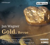 Jan  Wagner - Gold. Revue