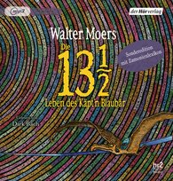 Walter  Moers, Anja  Dollinger - Die 13 1/2 Leben des Käpt'n Blaubär