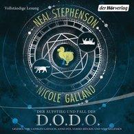 Neal  Stephenson, Nicole  Galland - Der Aufstieg und Fall des D.O.D.O.
