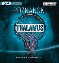 Ursula  Poznanski - Thalamus