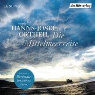 Hanns-Josef  Ortheil - Die Mittelmeerreise