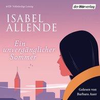 Isabel  Allende - Ein unvergänglicher Sommer