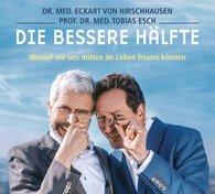 Eckart von Hirschhausen, Tobias  Esch - Die bessere Hälfte