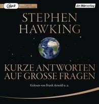 Stephen  Hawking - Kurze Antworten auf große Fragen
