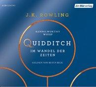 J.K.  Rowling - Quidditch im Wandel der Zeiten