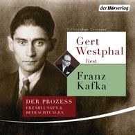 Franz  Kafka - Gert Westphal liest Franz Kafka