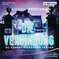 Cambria  Brockman - Die Verbindung