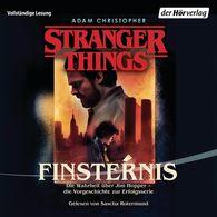 Adam  Christopher - Stranger Things: Finsternis DIE OFFIZIELLE DEUTSCHE AUSGABE – ein NETFLIX-Original
