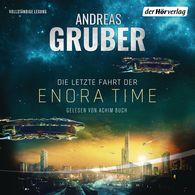 Andreas  Gruber - Die letzte Fahrt der Enora Time