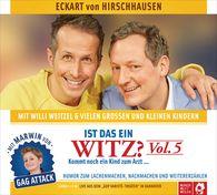 Eckart von Hirschhausen, Willi  Weitzel - Ist das ein Witz? Kommt noch ein Kind zum Arzt ...