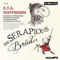 E.T.A.  Hoffmann - Die Serapions-Brüder