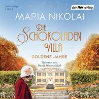 Maria  Nikolai - Die Schokoladenvilla – Goldene Jahre