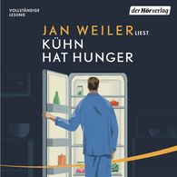 Jan  Weiler - Kühn hat Hunger