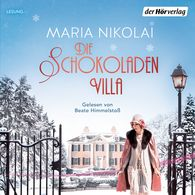 Maria  Nikolai - Die Schokoladenvilla