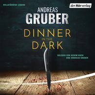 Andreas  Gruber - Dinner in the Dark