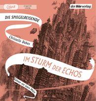 Christelle  Dabos - Im Sturm der Echos