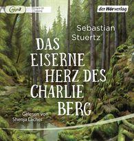 Sebastian  Stuertz - Das eiserne Herz des Charlie Berg