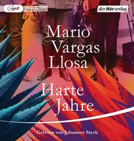 Mario  Vargas Llosa - Harte Jahre
