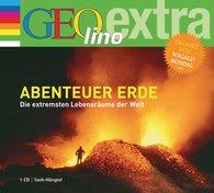Martin  Nusch - Abenteuer Erde - Die extremsten Lebensräume der Welt