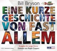 Bill  Bryson - Eine kurze Geschichte von fast allem