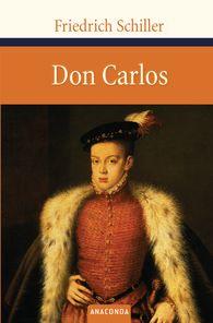 Friedrich  Schiller - Don Carlos