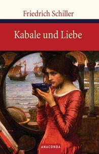 Friedrich  Schiller - Kabale und Liebe