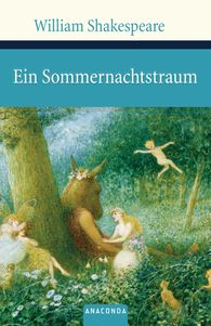 William  Shakespeare - Ein Sommernachtstraum
