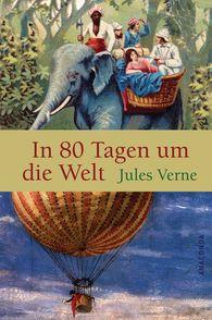 Jules  Verne - In 80 Tagen um die Welt