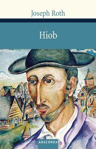 Joseph  Roth - Hiob. Roman eines einfachen Mannes