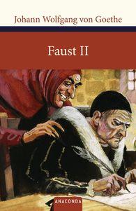 Johann Wolfgang von Goethe - Faust II