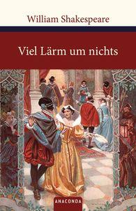 William  Shakespeare - Viel Lärm um nichts