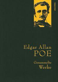 Edgar Allan  Poe - Edgar Allan Poe - Gesammelte Werke