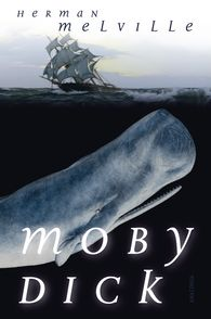 Herman  Melville - Moby Dick oder Der weiße Wal (Roman)