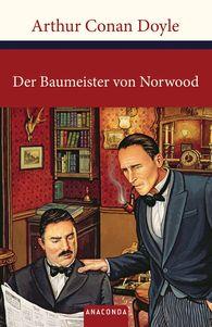 Arthur Conan  Doyle - Sherlock Holmes - Der Baumeister von Norwood