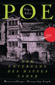 Edgar Allan  Poe - Der Untergang des Hauses Usher / The Fall of the House of Usher (Anaconda Paperback)