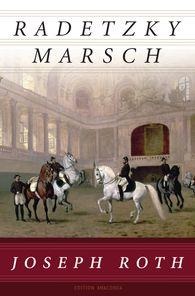 Joseph  Roth - Radetzkymarsch