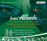 Isabel  Allende - Die Stadt der wilden Götter / Im Reich des Goldenen Drachen / Im Bann der Masken