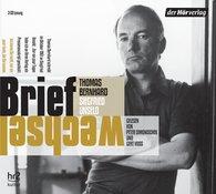 Thomas  Bernhard, Siegfried  Unseld - Briefwechsel