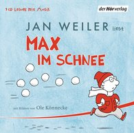 Jan  Weiler - Max im Schnee