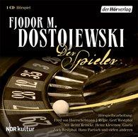 Fjodor M.  Dostojewskij - Der Spieler