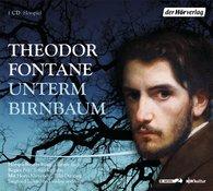 Theodor  Fontane - Unterm Birnbaum