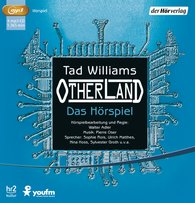 Tad  Williams - Otherland. Das Hörspiel
